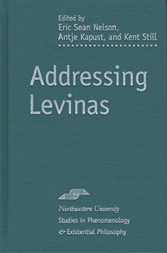 9780810120464: Addressing Levinas (Studies in Phenomenology and Existential Philosophy)
