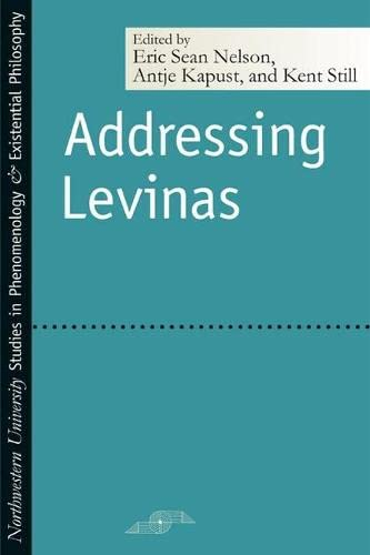 9780810120488: Addressing Levinas (Studies in Phenomenology and Existential Philosophy)
