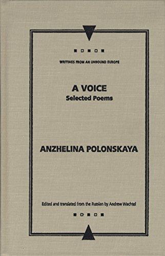 A Voice: Selected Poems (Hardback): Anzhelina Polonskaya