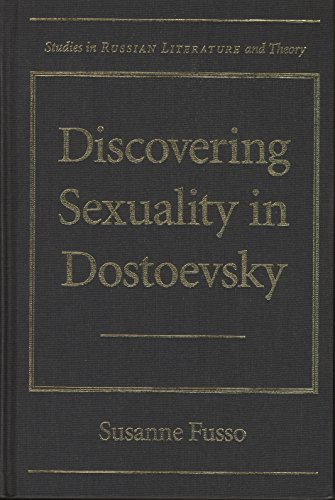 9780810121072: Discovering Sexuality in Dostoevsky (Studies in Russian Literature And Theory)