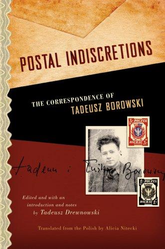 9780810122031: Postal Indiscretions: The Correspondence of Tadeusz Borowski