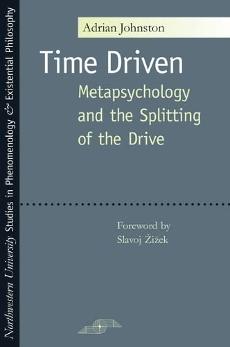 9780810122055: Time Driven: Metapsychology and the Splitting of the Drive (SPEP)