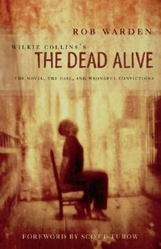 9780810122949: Wilkie Collins's The Dead Alive: The Novel, the Case, and Wrongful Convictions