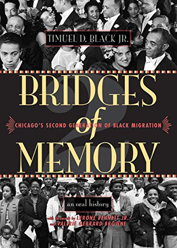 9780810122956: Bridges of Memory: Chicago's Second Generation of Black Migration (Chicago Lives)