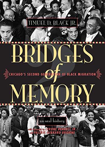 9780810122956: Bridges of Memory: Chicago's Second Generation of Black Migration