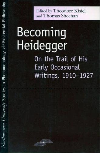 9780810123038: Becoming Heidegger: On the Trail of His Early Occasional Writings, 1910-1927 (SPEP)