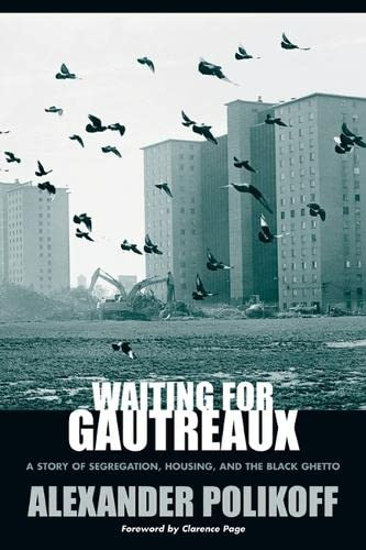 Waiting for Gautreaux: A Story of Segregation, Housing, and the Black Ghetto (Hardcover): Alexander...
