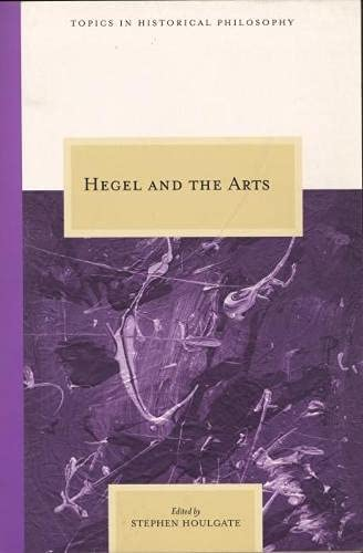 9780810123625: Hegel and the Arts (Topics in Historical Philosophy)