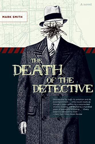 9780810123878: The Death of the Detective: A Novel