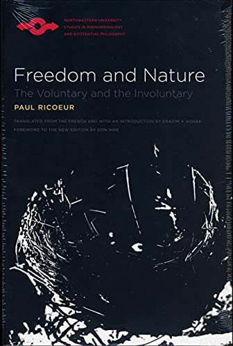 9780810123984: Freedom and Nature: The Voluntary and the Involuntary (Studies in Phenomenology and Existential Philosophy)