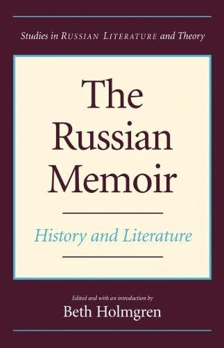 9780810124288: The Russian Memoir: History and Literature (Studies in Russian Literature and Theory (Paperback))