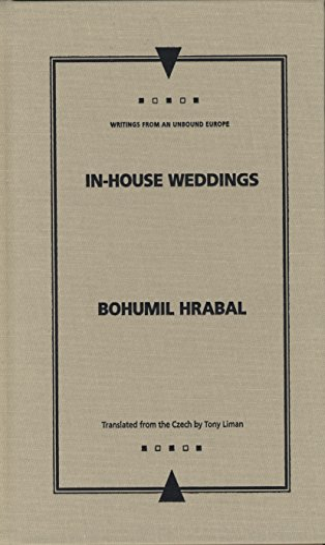 In-house Weddings (Hardback): Bohumil Hrabal