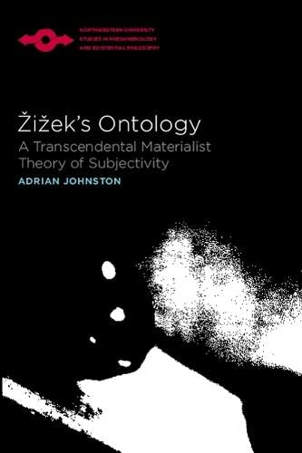 9780810124561: Zizek's Ontology: A Transcendental Materialist Theory of Subjectivity (Studies in Phenomenology and Existential Philosophy)
