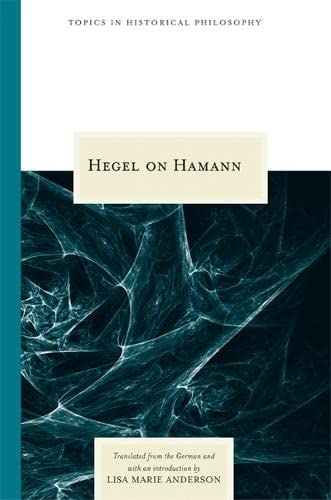 9780810124912: Hegel on Hamann (Topics In Historical Philosophy)
