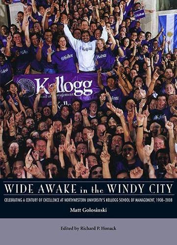 Wide Awake in the Windy City: Celebrating a Century of Excellence at Northwestern University's Ke...