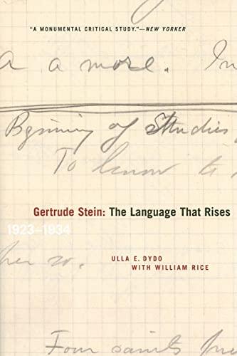 Gertrude Stein: The Language That Rises: 1923-1934 (Avant-Garde & Modernism Studies): Dydo, ...