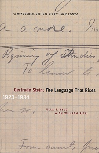 9780810125261: Gertrude Stein: The Language That Rises: 1923-1934 (Avant-Garde & Modernism Studies)