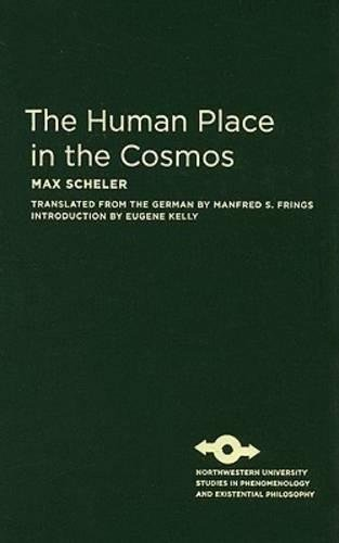 9780810125285: The Human Place in the Cosmos (Studies in Phenomenology and Existential Philosophy)