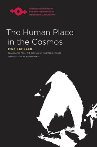 The Human Place in the Cosmos (Paperback): Max Scheler