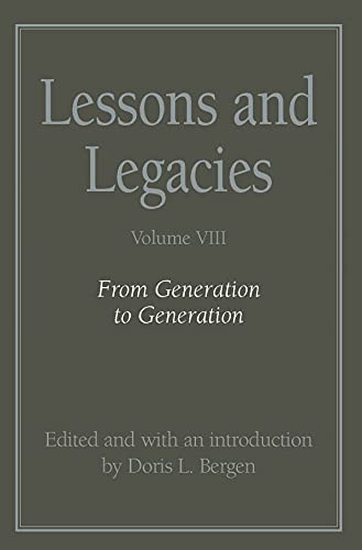 Lessons and Legacies: From Generation to Generation v. 8 (Paperback)
