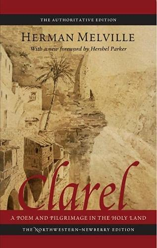 9780810125407: Clarel: A Poem and Pilgrimage in the Holy Land