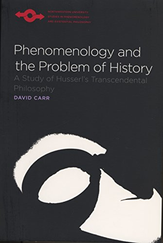 9780810125445: Phenomenology and the Problem of History: A Study of Husserl's Transcendental Philosophy (Studies in Phenomenology and Existential Philosophy)