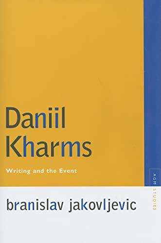 9780810125544: Daniil Kharms: Writing and the Event (Avant-Garde & Modernism Studies)