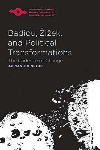 9780810125698: Badiou, Zizek, and Political Transformations: The Cadence of Change (Studies in Phenomenology and Existential Philosophy)