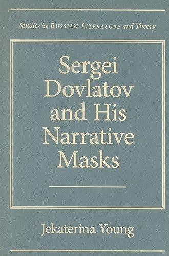 9780810125971: Sergei Dovlatov and His Narrative Masks