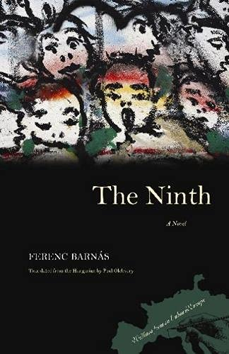 9780810126022: The Ninth (Writings from an Unbound Europe)