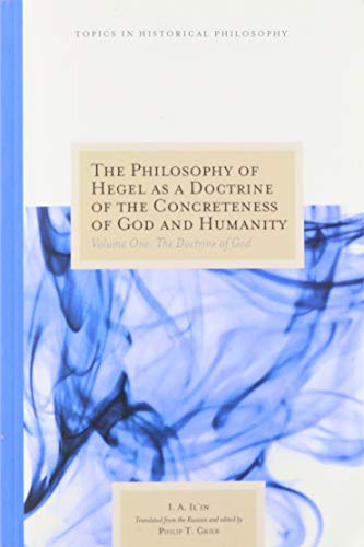 9780810126091: The Philosophy of Hegel as a Doctrine of the Concreteness of God and Humanity: The Doctrine of God (Topics in Historical Philosophy) (English and English Edition)