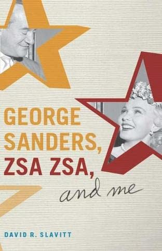 9780810126244: George Sanders, Zsa Zsa, and Me