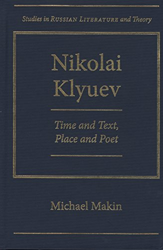 9780810126572: Nikolai Klyuev: Time and Text, Place and Poet (Studies in Russian Literature and Index)