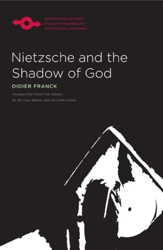9780810126657: Nietzsche and the Shadow of God (Studies in Phenomenology and Existential Philosophy)