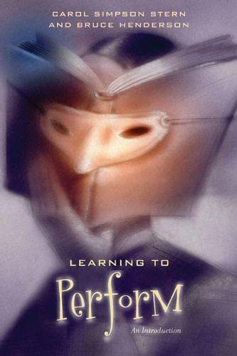 Learning to Perform: An Introduction (0810126672) by Simpson Stern, Carol; Henderson, Bruce