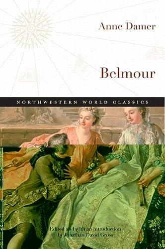 9780810126701: Belmour: A Modern Edition (Northwestern World Classics)