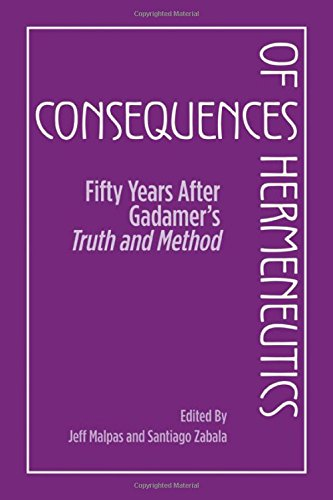 9780810126879: Consequences of Hermeneutics: Fifty Years After Gadamer's Truth and Method (English and English Edition)