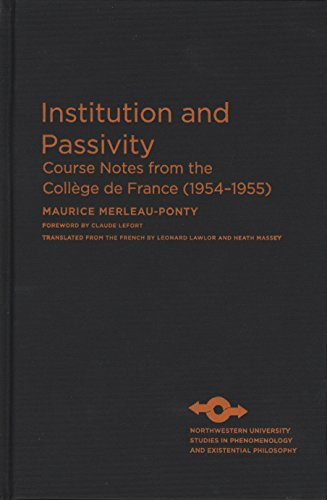 9780810126886: Institution and Passivity: Course Notes from the Collège de France (1954-1955) (Studies in Phenomenology and Existential Philosophy)