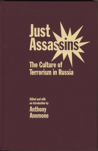 Just Assassins: The Culture of Terrorism in