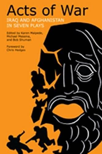 9780810127326: Acts of War: Iraq and Afghanistan in Seven Plays