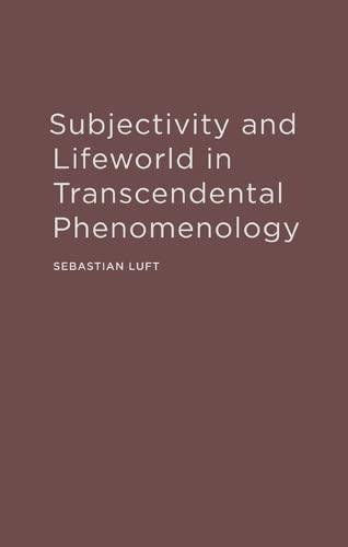 9780810127432: Subjectivity and Lifeworld in Transcendental Phenomenology
