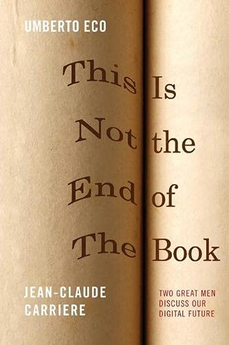 9780810127470: This Is Not the End of the Book