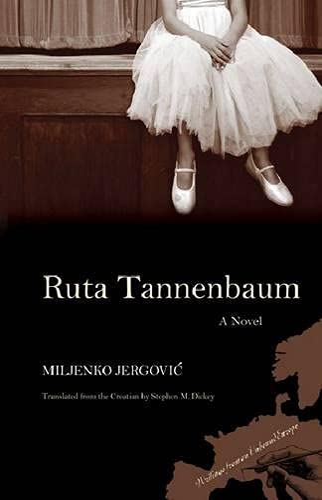 9780810127531: Ruta Tannenbaum: A Novel (Writings From An Unbound Europe)