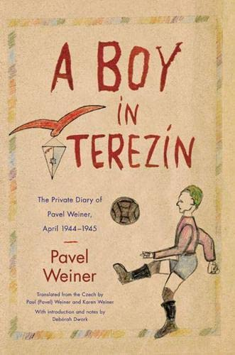 9780810127791: A Boy in Terezin: The Private Diary of Pavel Weiner, April 1944-April 1945