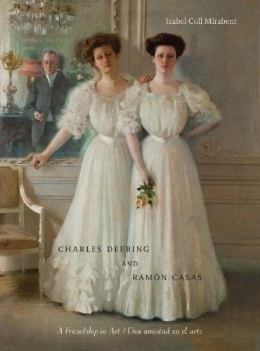 9780810128439: Charles Deering and Ramon Casas / Charles Deering y Ramon Casas: A Friendship in Art / Una Amistad En El Arte