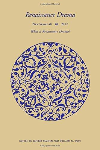 Renaissance Drama 40: What is Renaissance Drama?