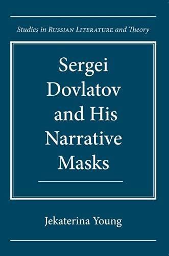 9780810128705: Sergei Dovlatov and His Narrative Masks