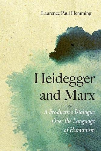 9780810128750: Heidegger and Marx: A Productive Dialogue over the Language of Humanism