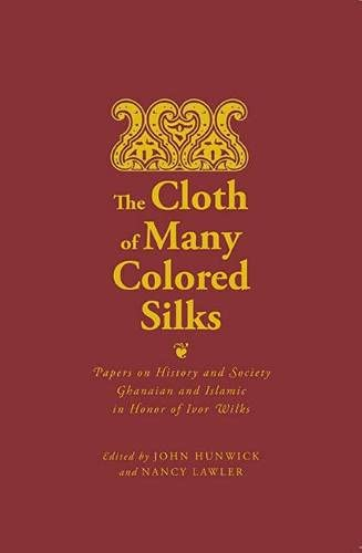 The Cloth of Many Colored Silks: Papers