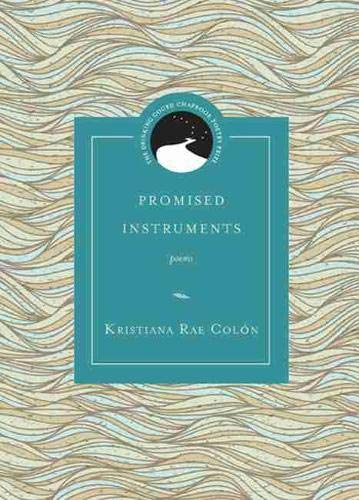 9780810128910: promised instruments: poems (Drinking Gourd Chapbook Poetry Prize)